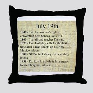 July 19th Throw Pillow