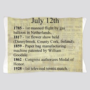 July 12th Pillow Case