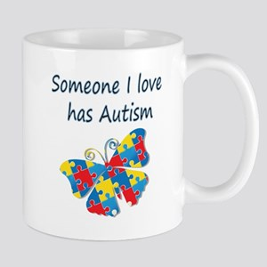 Someone I love has Autism (blue) Mug