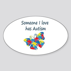 Someone I love has Autism (blue) Sticker (Oval)