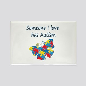 Someone I love has Autism (blue) Rectangle Magnet
