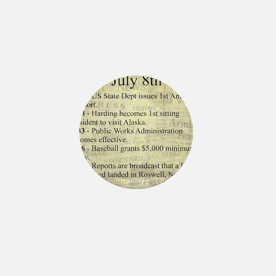 July 8th Mini Button