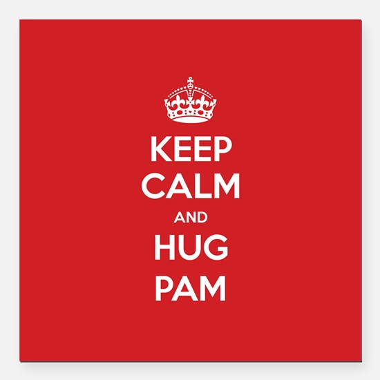 "Hug Pam Square Car Magnet 3"" x 3"""