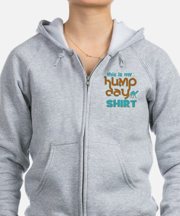 This is my Hump Day Zip Hoodie