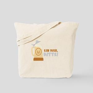 EIN BIER, BITTE! Tote Bag
