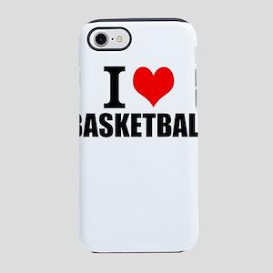 I Love Basketball iPhone 7 Tough Case