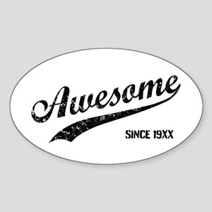 Personalize Awesome Since Sticker