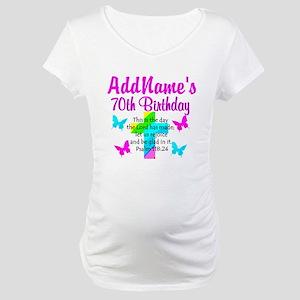 70TH PRAISE GOD Maternity T-Shirt