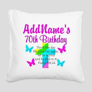 70TH PRAISE GOD Square Canvas Pillow