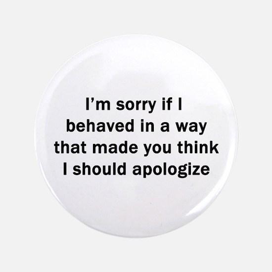 "I'm Sorry 3.5"" Button"