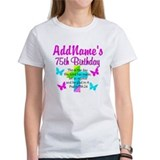 75th birthday Women's T-Shirt