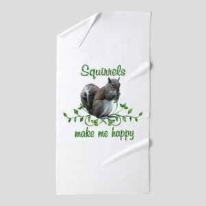 Squirrels Make Me Happy Beach Towel