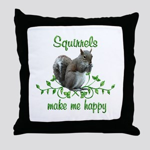 Squirrels Make Me Happy Throw Pillow