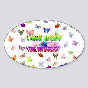 I have autism like butterflies Sticker