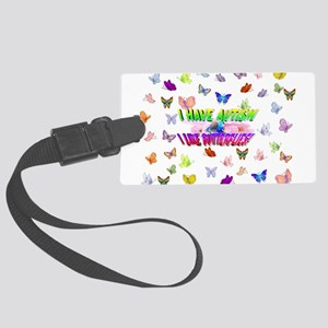 I have autism like butterflies Luggage Tag