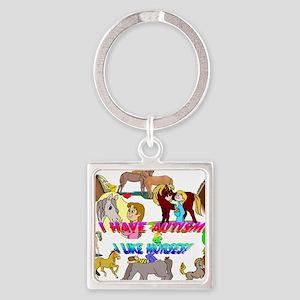 i have autism n like horses2300 Keychains