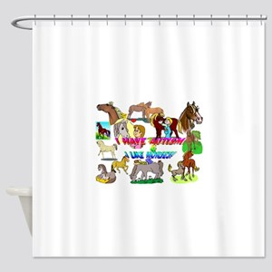 i have autism n like horses2300 Shower Curtain