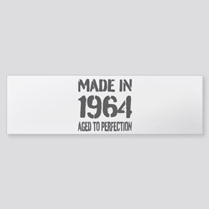 1964 Aged to perfection Bumper Sticker