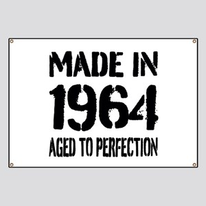 1964 Aged to perfection Banner