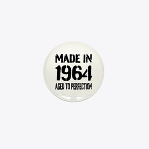 1964 Aged to perfection Mini Button