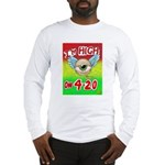 I'm High On 4/20 Long Sleeve T-Shirt