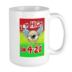 I'm High On 4/20 Large Mug Mugs