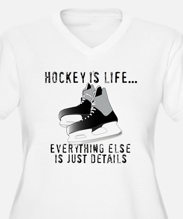 Ice Hockey is Life Plus Size T-Shirt