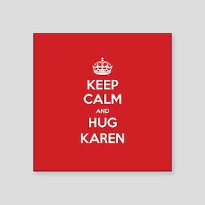 Hug Karen Sticker