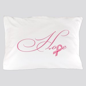 Hope - Pink Ribbon Breast Cancer Aware Pillow Case