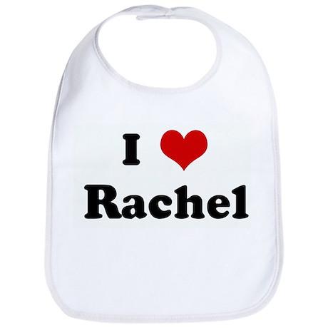 I Love Rachel Bib