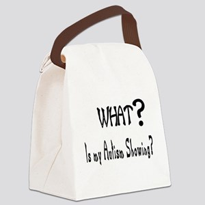 what~Autism showing Canvas Lunch Bag
