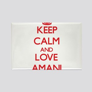 Keep Calm and Love Amani Magnets