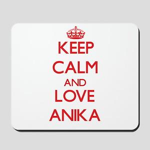 Keep Calm and Love Anika Mousepad
