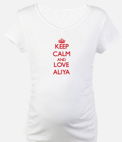 Keep Calm and Love Aliya Shirt