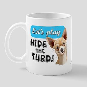 chihuahua turd Mug