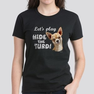 chihuahua turd Women's Dark T-Shirt