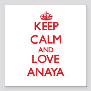"Keep Calm and Love Anaya Square Car Magnet 3"" x 3"""