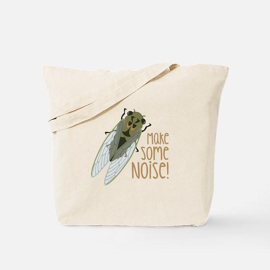 Make Some Noise! Tote Bag