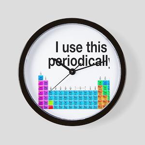 I Use This Periodically Wall Clock