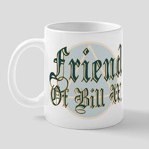 Friend Of Bill W. Mug