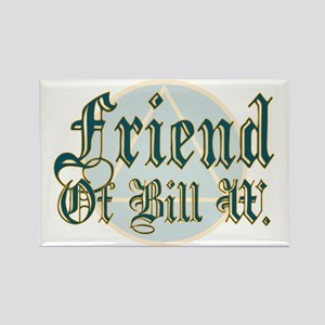 Friend Of Bill W. Rectangle Magnet