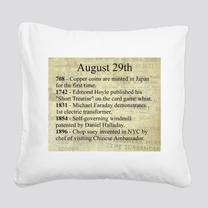 August 29th Square Canvas Pillow