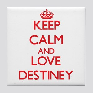 Keep Calm and Love Destiney Tile Coaster