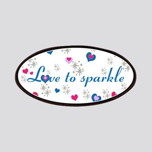 Cute Girly LOVE TO SPARKLE! Patches