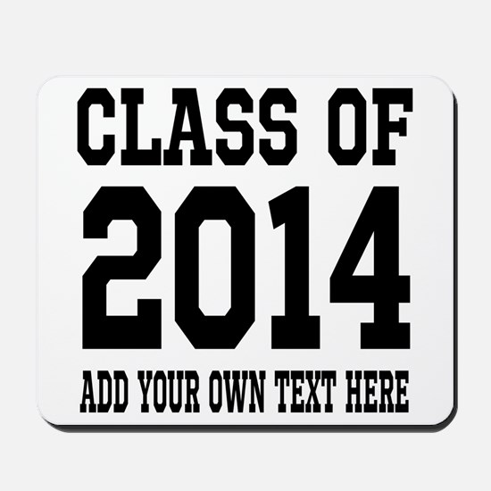 Class of 2014 Graduation Mousepad
