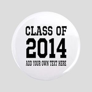 """Class of 2014 Graduation 3.5"""" Button"""
