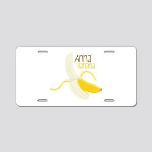 Anna Banana Aluminum License Plate