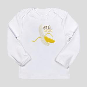 Anna Banana Long Sleeve T-Shirt