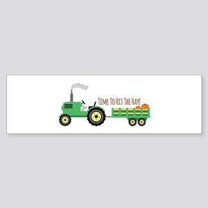 Time To Hit The Hay! Bumper Sticker
