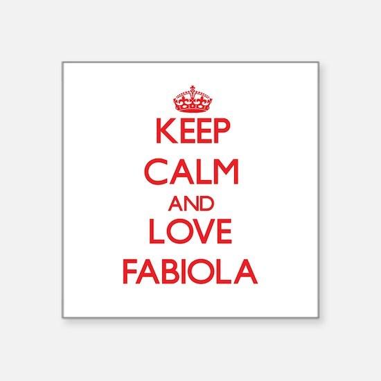 Keep Calm and Love Fabiola Sticker